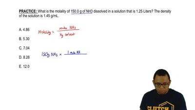 What is the molality of 150.0 g of NH 3 dissolved in a solution that is 1.25 L...