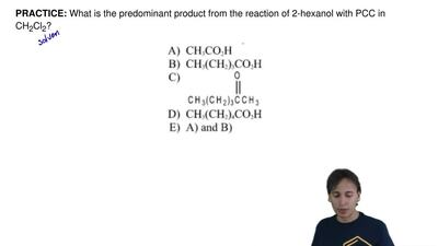 What is the predominant product from the reaction of 2-hexanol with PCC in CH ...