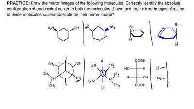 Draw the mirror images of the following molecules. Correctly identify the abso...
