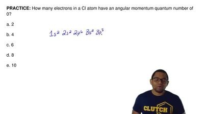 How many electrons in a Cl atom have an angular momentum quantum number of 0? ...