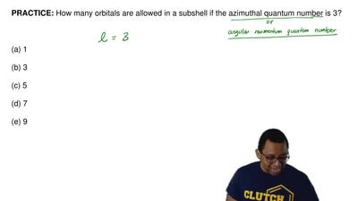 How many orbitals are allowed in a subshell if the azimuthal quantum number is...
