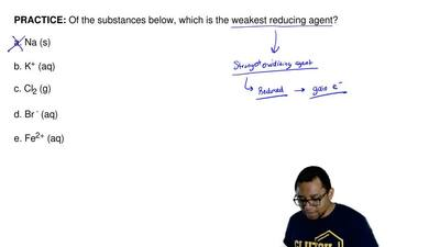 Of the substances below, which is the weakest reducing agent?  a. Na (s)  b. K...