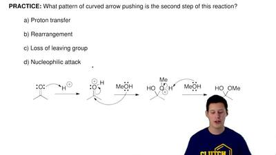 What pattern of curved arrow pushing is the second step of this reaction?  a)...