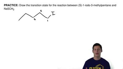 Draw the transition state for the reaction between (S)-1-iodo-3-methylpentane ...