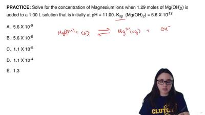 Solve for the concentration of Magnesium ions when 1.29 moles of Mg(OH)2) is ...