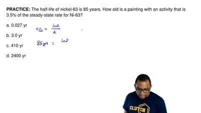 The half-life of nickel-63 is 85 years. How old is a painting with an activity...