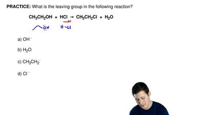 What is the leaving group in the following reaction?  CH3CH2OH  +  HCl  →  CH3...