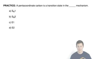 A pentacoordinate carbon is a transition state in the _____ mechanism.  a) SN1...