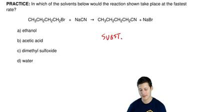 In which of the solvents below would the reaction shown take place at the fast...