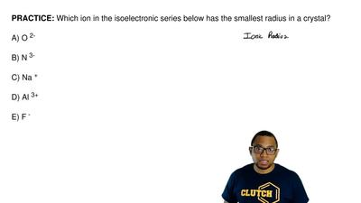 Which ion in the isoelectronic series below has the smallest radius in a cryst...