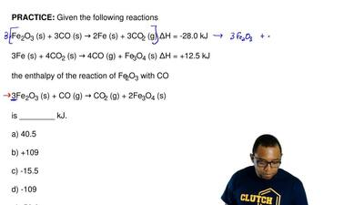 Given the following reactions  Fe2O3 (s) + 3CO (s) → 2Fe (s) + 3CO2 (g) ∆H = -...