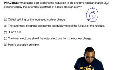 What factor best explains the reduction in the effective nuclear charge (Z eff...