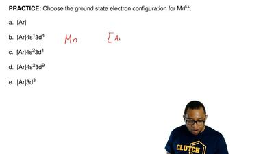 Choose the ground state electron configuration for Mn 4+.  a.  [Ar]  b.  [Ar]4...