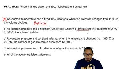 Which is a true statement about ideal gas in a container?     a) At constant t...