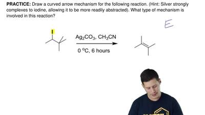 Draw a curved arrow mechanism for the following reaction. (Hint: Silver strong...