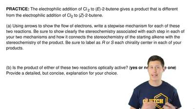 The electrophilic addition of Cl 2 to (E)-2-butene gives a product that is dif...