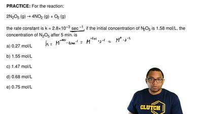 For the reaction:  2N2O5 (g) → 4NO2 (g) + O2 (g)  the rate constant is k = 2.8...