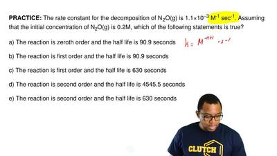 The rate constant for the decomposition of N 2O(g) is 1.1×10−3 M-1 sec-1. Assu...