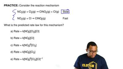 Consider the reaction mechanism   NO2(g) + Cl2(g) → ClNO2(g) + Cl(g)     Slow ...