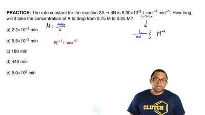 The rate constant for the reaction 2A → 4B is 6.00×10−3 L mol−1 min−1. How lon...