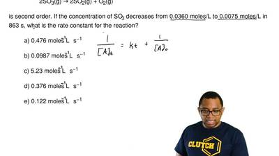 The reaction  2SO3(g) → 2SO2(g) + O2(g)  is second order. If the concentration...
