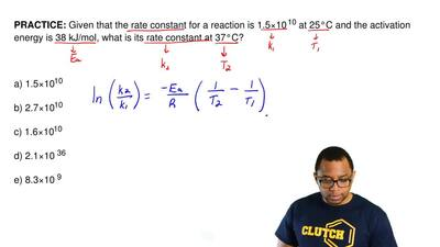 Given that the rate constant for a reaction is 1.5×10 10 at 25°C and the activ...