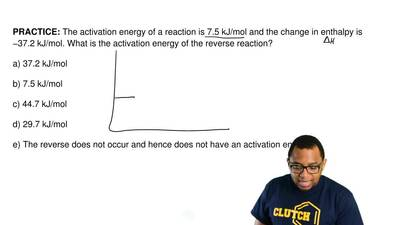 The activation energy of a reaction is 7.5 kJ/mol and the change in enthalpy i...