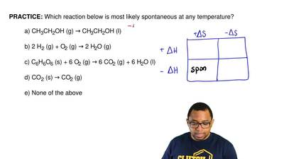 Which reaction below is most likely spontaneous at any temperature?   a) CH3CH...