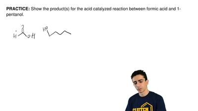 Show the product(s) for the acid catalyzed reaction between formic acid and 1-...