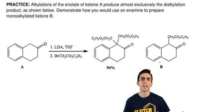 Alkylations of the enolate of ketone A produce almost exclusively the dialkyla...