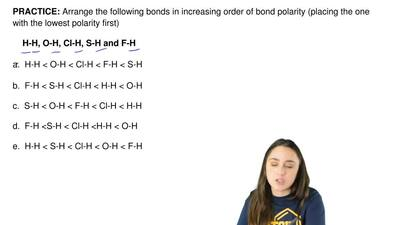 Arrange the following bonds in increasing order of bond polarity (placing the ...