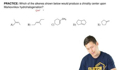 Which of the alkenes shown below would produce a chirality center upon Markovn...