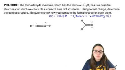 The formaldehyde molecule, which has the formula CH2O, has twopossible struc...