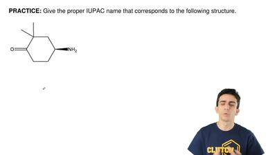 Give the proper IUPAC name that corresponds to the following structure. ...