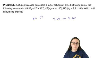 A student is asked to prepare a buffer solution at pH = 8.60 using one of the ...