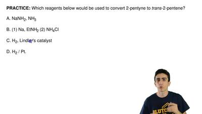 Which reagents below would be used to convert 2-pentyne to  trans-2-pentene?  ...