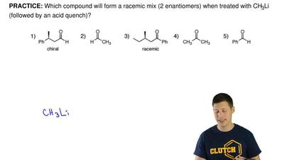 Which compound will form a racemic mix (2 enantiomers) when treated with CH 3L...
